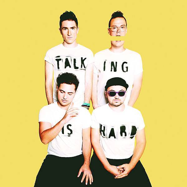 WALK THE MOON TALKING IS HARD.jpg