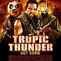 tropic-thunder-get-some-poster