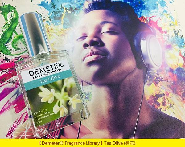 【Demeter® Fragrance Library】Tea Olive (桂花)1.jpg