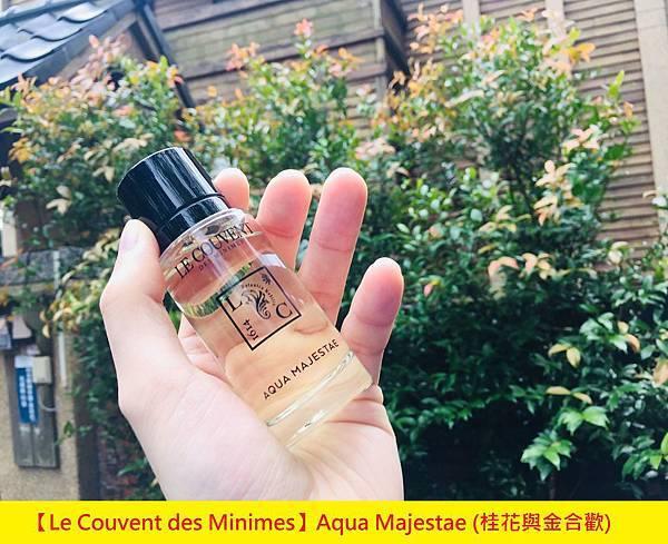【Le Couvent des Minimes】Aqua Majestae (天賜之水 桂花與金合歡)1.jpg