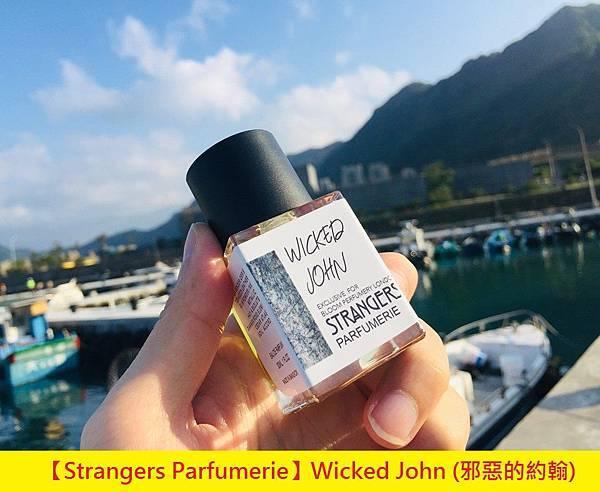 【Strangers Parfumerie】Wicked John (邪惡的約翰)1.jpg
