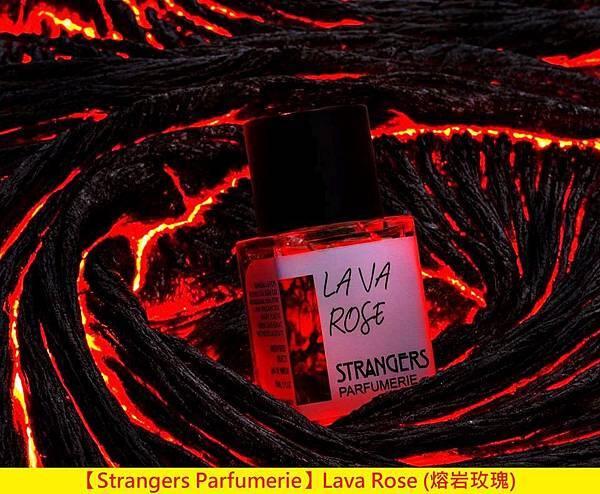 【Strangers Parfumerie】Lava Rose (熔岩玫瑰)1.jpg