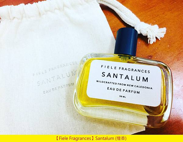 【Fiele Fragrances】Santalum (檀香)1.jpg
