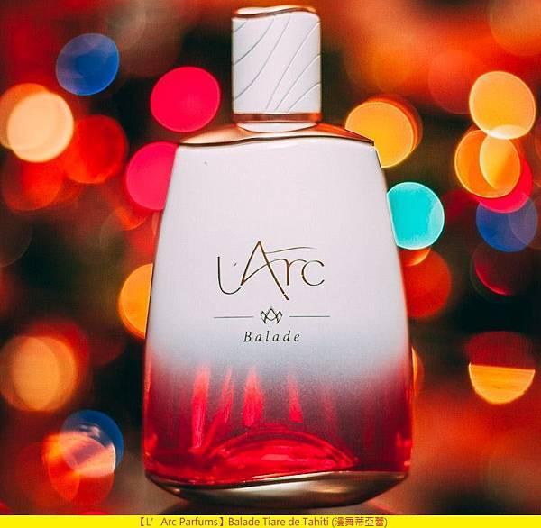 【L'Arc Parfums】Balade Tiare de Tahiti (漫舞蒂亞蕾)5.jpg