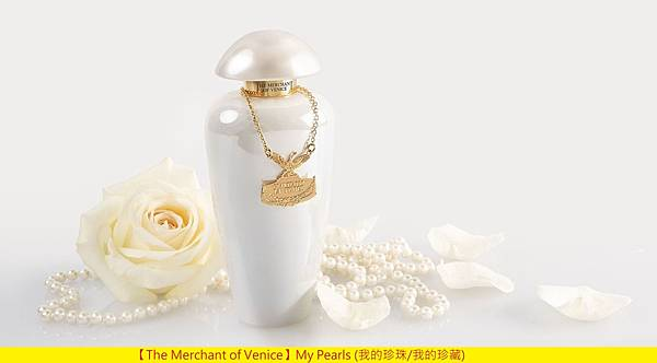 【The Merchant of Venice】My Pearls (我的珍珠 我的珍藏)1.jpg