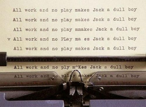 shining-all-work-and-no-play-makes-jack-a-dull-boy.jpg