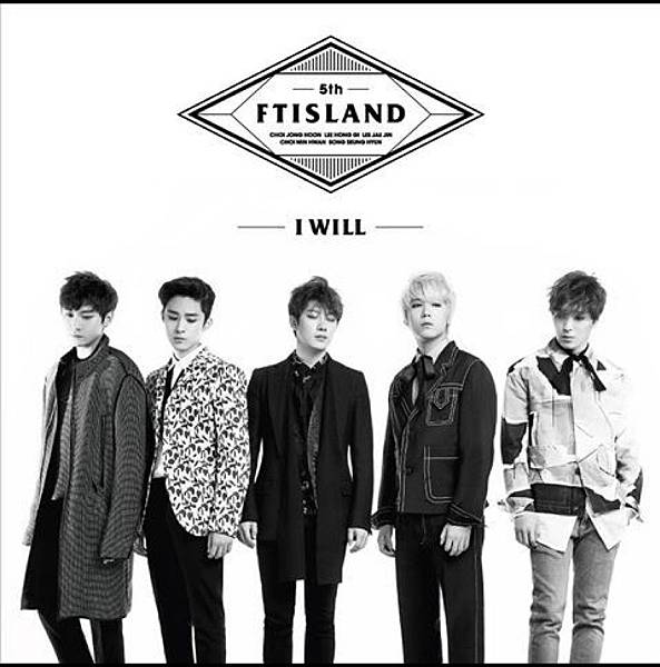 FTIsland將於23日發行正規五輯《I Will》收錄曲《To The Light》先行公開