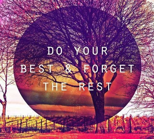 53589-Do-Your-Best-And-Forget-The-Rest