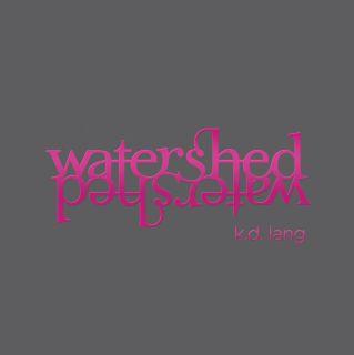 K.D. Lang - Watershed (2CD Deluxe Version)