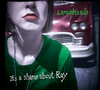 The Lemonheads-It's a shame about ray
