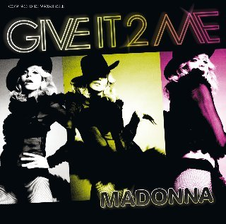 Madonna-Give It 2 Me