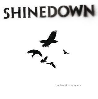 Shinedown-The Sound Of Madness