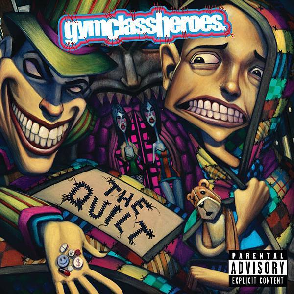 Gym Class Heroes-The Quilt