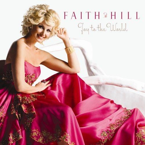 Faith Hill-Joy To The World