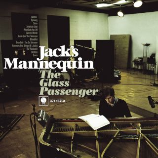 Jack's Mannequin-The Glass Passenger.jpg