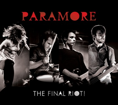 Paramore-The Final Riot! (DVD+CD).jpg