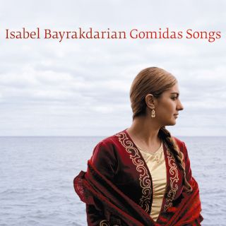 Isabel Bayrakdarian-Gomidas Songs.jpg