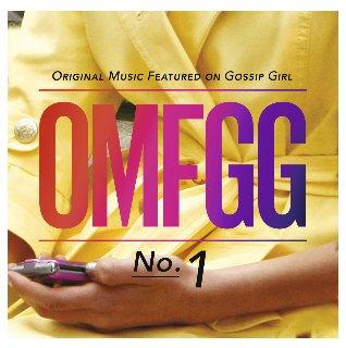 Gossip Girl-OMFGG-Original Music Featured On Gossip Girl No.1.jpg