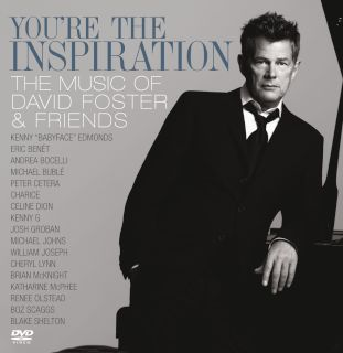 You're The Inspiration-The Music Of David Foster And Friends(CD+DVD).jpg