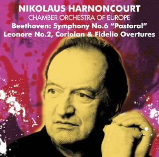 Nikolaus Harnoncourt & Chamber Orchestra Of Europe-Beethoven Symphony No.6, 'Pastoral' & Overtures.jpg