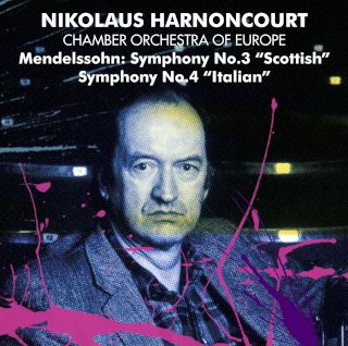Nikolaus Harnoncourt & Chamber Orchestra Of Europe-Mendelssohn Symphonies Nos 3 & 4.jpg