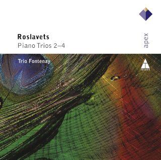 Trio Fontenay-Roslavets Piano Trios Nos 2 - 4.jpg