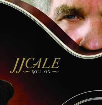 J.J. Cale-Roll On.jpg