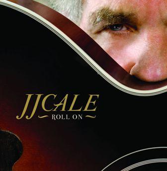 J.J. Cale-Roll On.jpg