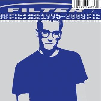 Filter-The Very Best Things (1995-2008t).jpg