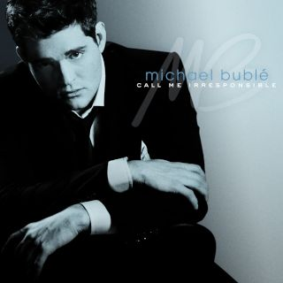 Michael Buble-Call Me Irresponsible