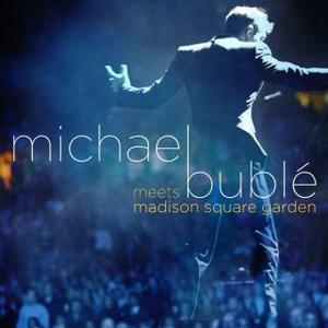 Michael Buble-Michael Buble Meets Madison Square Garden (CD+DVD) Special Edition.jpg