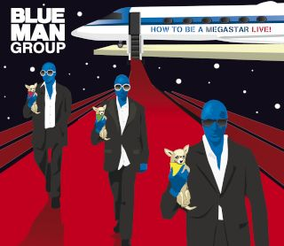 Blue Man Group-How To Be A Megastar Live!(CD+DVD Digipak版).jpg