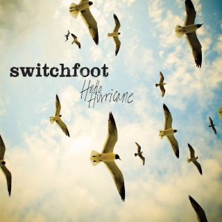 Switchfoot-Hello Hurricane.jpg