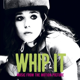 OST-Whip It (Music From The Motion Picture).jpg