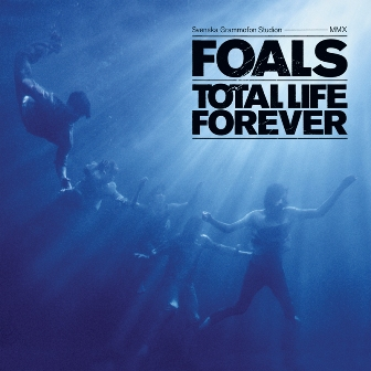 Foals-Total Life Forever.JPG