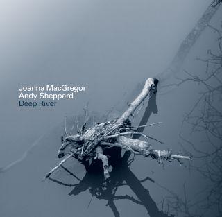 Joanna MacGregor-Deep River