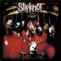 Slipknot-Slipknot 10th Anniversary Reissue.jpg