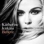 Katherine Jenkins-Believe.jpg