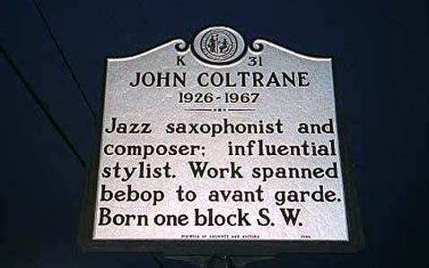 John Coltrane - Historical Marker