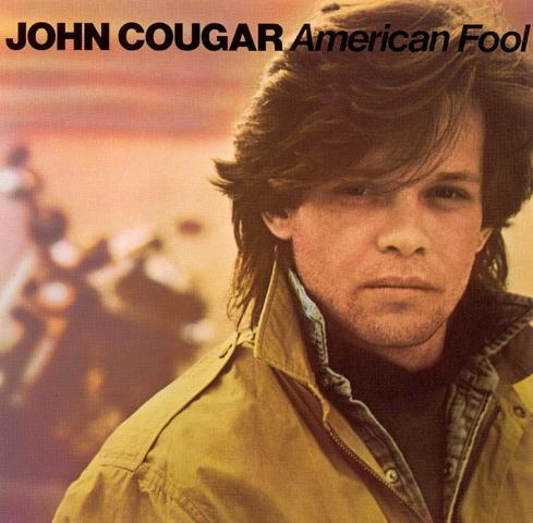 John Cougar - American Fool (1982-4-12 發行)