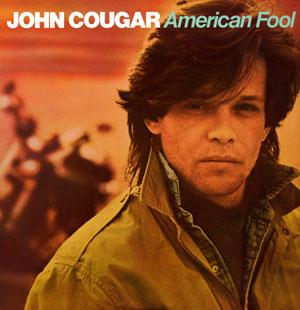 John Cougar Mellencamp - American Fool (1982)