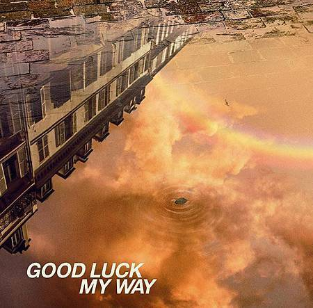 GOOD LUCK MY WAY-2.jpg