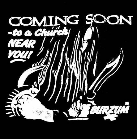 Burzum Coming Soon to a Church Near You 1992 Tour (Front).jpg