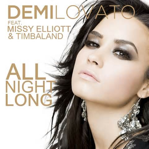 Demi Lovato & Missy Elliott & Timbaland - All Night Long