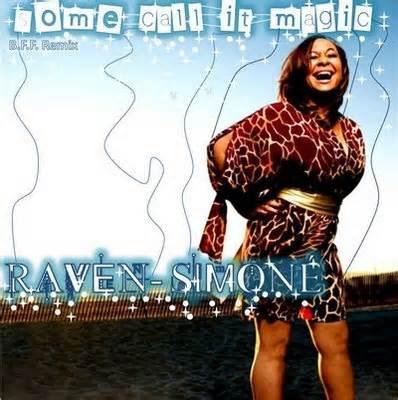 Raven Symone - Some Call It Magic
