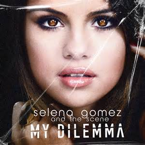 Selena Gomez - My Dilemma