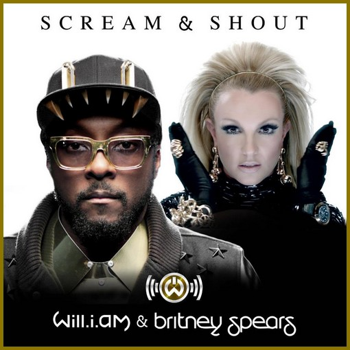 Will.i.am & Britney Spears - Scream & Shout