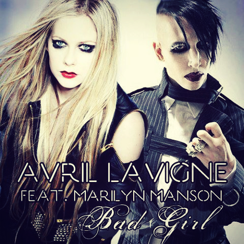 Avril Lavigne & Marilyn Manson - Bad Girl