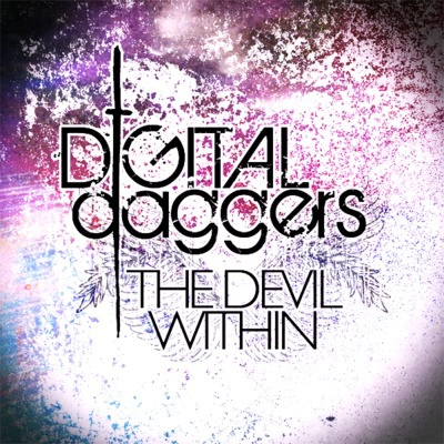 Digital Daggers - The Devil Within