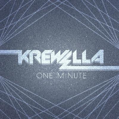Krewella–One Minute